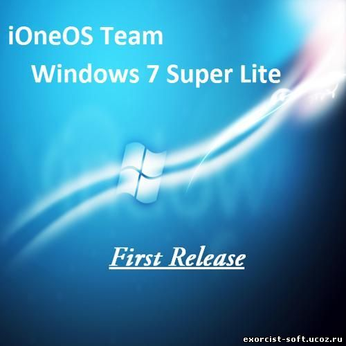 iOneSe7en Super Lite Edition (Windows 7 Super Lite Edition от iOneOS Team) 7.1.7600 x86