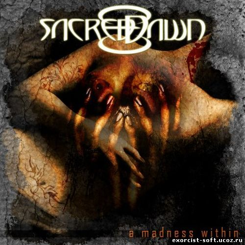 Sacred Dawn - A Madness Within (2011)